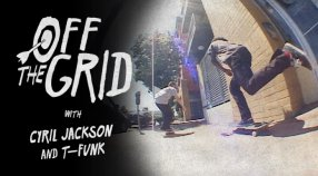 OFF THE GRID WITH CYRIL JACKSON & T-FUNK