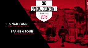 DC SHOES PRESENTS THE SPECIAL DELIVERY SKATE TOUR II