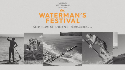 Waterman's Festival – SUP, Prone, Swim